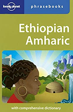 Lonely Planet Ethiopian Amharic Phrasebook 9781740596459