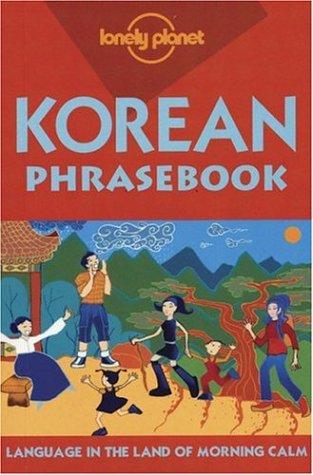 Lonely Planet Korean Phrasebook 9781740591669