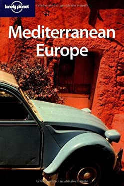 Lonely Planet Mediterranean Europe 9781741045932