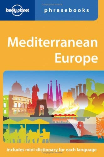 Lonely Planet Mediterranean Europe Phrasebook