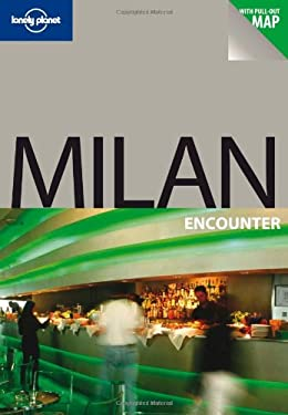 Lonely Planet Milan Encounter [With Map] 9781741049947