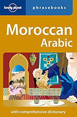 Lonely Planet Moroccan Arabic Phrasebook 9781740591874