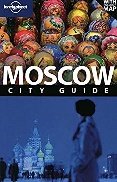 Lonely Planet Moscow City Guide [With Pullout Map] 9781740598248