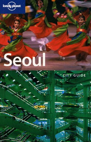 Lonely Planet Seoul 9781740598460