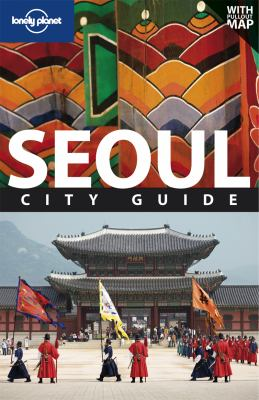 Lonely Planet Seoul City Guide [With Map] 9781741047745