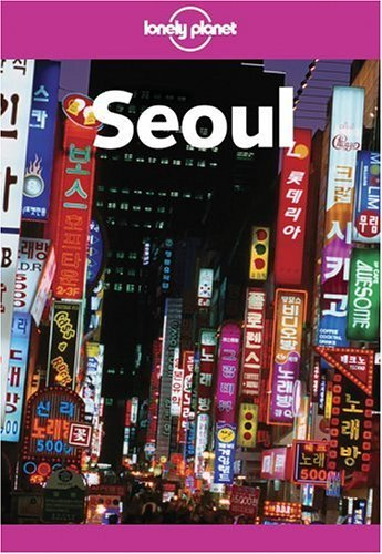 Lonely Planet Seoul 9781740592185
