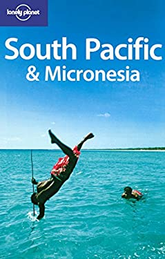 Lonely Planet South Pacific & Micronesia 9781741043044