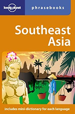 Lonely Planet Southeast Asia Phrasebook 9781741046328