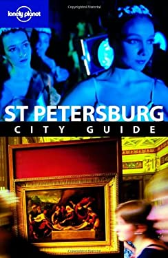 Lonely Planet St. Petersburg City Guide [With Pull-Out Map] 9781740598279