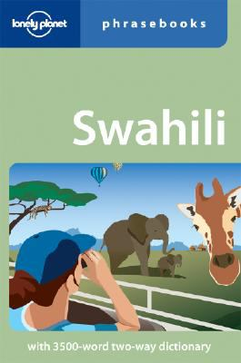 Lonely Planet Swahili Phrasebook 9781741047059