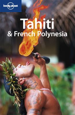 Tahiti & French Polynesia 9781741043167