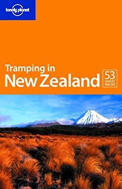 Lonely Planet Tramping in New Zealand 9781740597883