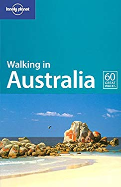 Lonely Planet Walking in Australia 9781740593106