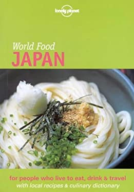Lonely Planet World Food Japan 9781740590105