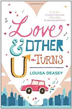 Love & Other U-Turns 9781742373416