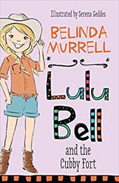 Lulu Bell and the Cubby Fort 22225502