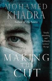 Making the Cut: A Surgeon's Stories of Life on the Edge 7451627