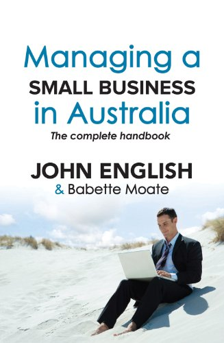 Managing a Small Business in Australia: The Complete Handbook 9781742373546