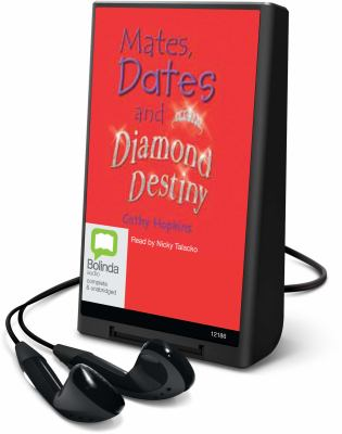 Mates, Dates and Diamond Destiny [With Earbuds] 9781742146300