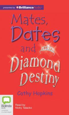Mates, Dates and Diamond Destiny 9781743139905