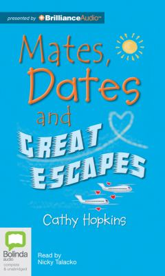 Mates, Dates and Great Escapes 9781743139424
