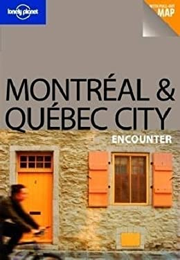 Montreal & Quebec City Encounter [With Pull Out Map] 9781741790559