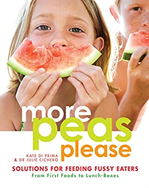 More Peas Please: Solutions for Feeding Fussy Eaters 9781741757156