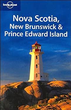 Nova Scotia, New Brunswick & Prince Edward Island 9781741048810