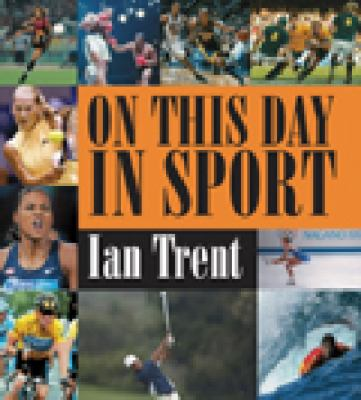 On This Day in Sport 9781741103069