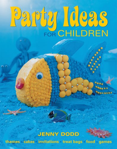 Party Ideas for Children 9781741104585