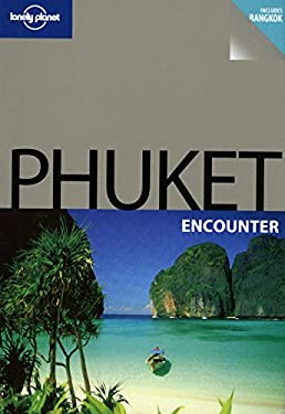 Lonely Planet Phuket Encounter 9781741797114
