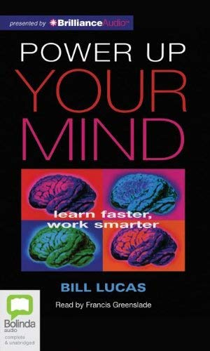 Power Up Your Mind: Learn Faster, Work Smarter 9781743110119