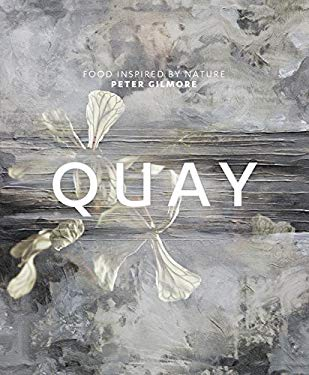 Quay: Food Inspired by Nature 9781741964875