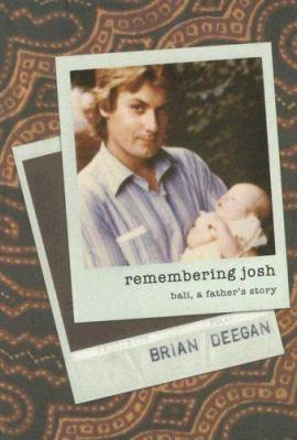 Remembering Josh: Bali, a Father's Story 9781741142778