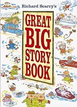 Richard Scarrys Great Big Story Book 9781742487182