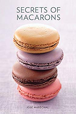 Secrets of Macarons 9781742661285