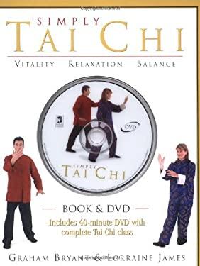 Simply Tai Chi [With DVD] 9781741213539