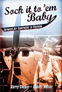 Sock It to 'Em, Baby: Forward Air Controller in Vietnam 9781741148497