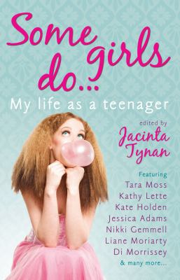 Some Girls Do . . .: My Life as a Teenager 9781742372600