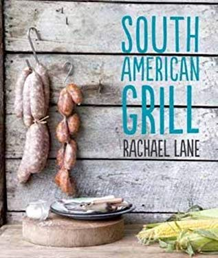 South American Grill 9781742703008