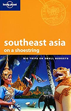 Lonely Planet Southeast Asia on a Shoestring 9781741792331