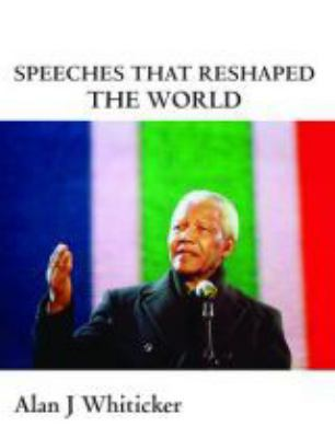 Speeches That Reshaped the World 9781741107265