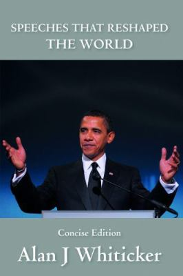 Speeches That Reshaped the World: Concise Edition 9781741108446