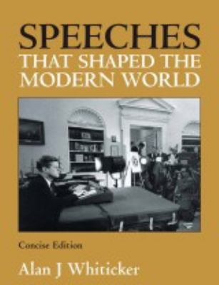 Speeches That Shaped the Modern World 9781741106244