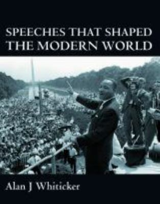 Speeches That Shaped the Modern World 9781741103090