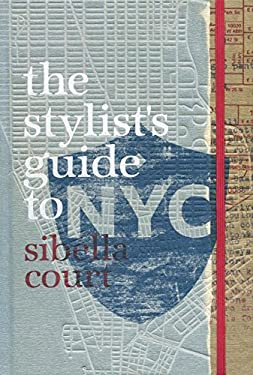 Stylist's Guide to NYC 9781742661087