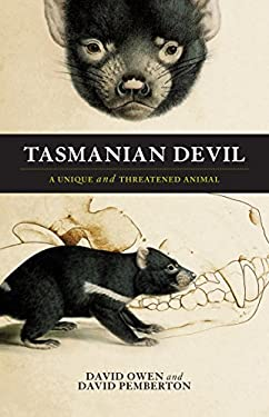Tasmanian Devil: A Unique and Threatened Animal 9781742376301