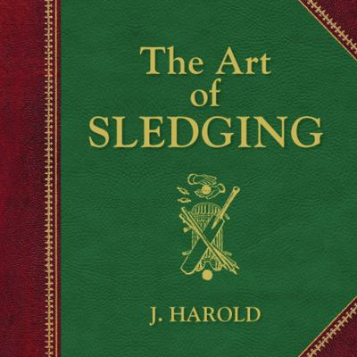 The Art of Sledging 9781741755817