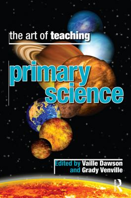 The Art of Teaching Primary Science 9781741752892