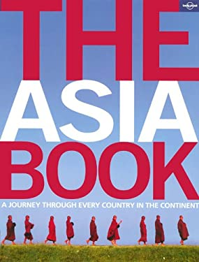 The Asia Book: A Journey Through Every Country in the Continent 9781741046014